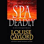 Spa Deadly: An Allie Armington Mystery | Louise Gaylord