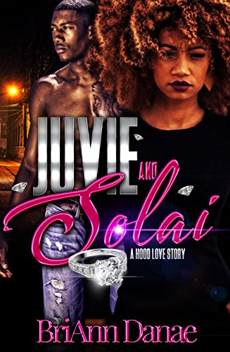 Juvie & Solai: A Hood Love Story