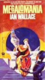 Megalomania (Croyd Spacetime Maneuvres, Book 9)