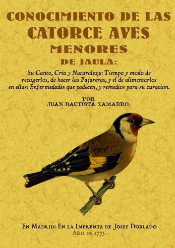 Descargar Libro Conocimiento De Las Catorce Aves Menores De Jaula Juan Bautista Xamarro