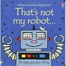 Thats Not My Robot