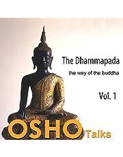 The Dhammapada, Vol. 1: The Way of the Buddha