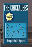 The Chickadees, Hongvan Helen Nguyen, 1441536272