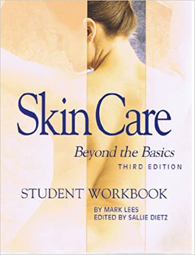 Skin Care: Beyond The Basics, Third Edition - Student