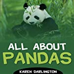 All About Pandas | Karen Darlington