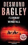 Flyaway and Windfall, Desmond Bagley, 0007304765