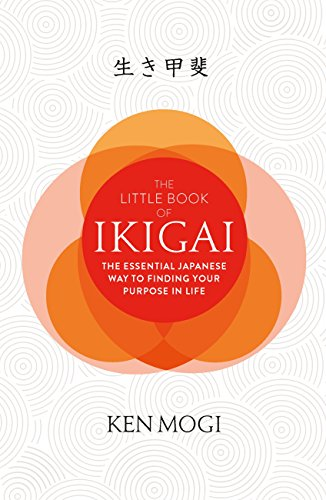 The little book of ikigai the secret japanese way to live a happy the little book of ikigai the secret japanese way to live a happy and long fandeluxe Gallery