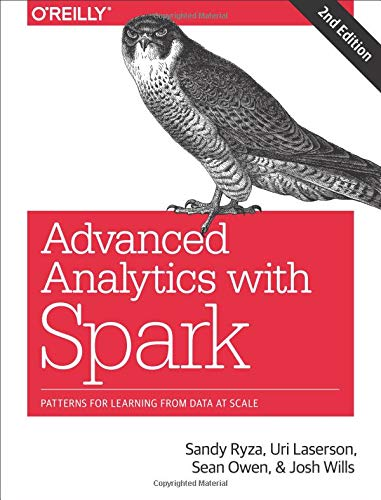 - Advanced Analytics with Spark: Patterns for Learning from Data at Scale