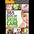 365 Days of DIY Skin Care Hacks - Essential Oils, Natural Soaps, Homemade Face Masks, DIY Natural Beauty Recipes