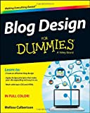 Blog Design for Dummies, M. Culbertson, 1118554809