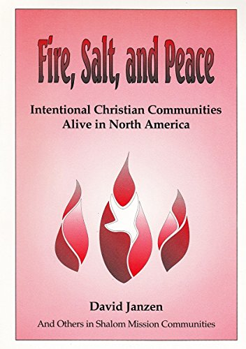 Fire, salt, and peace: Intentional Christian communities alive in North America