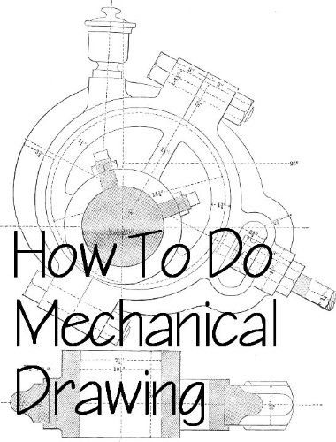 How To Do Mechanical Drawing Drafting Mike Weston Ebook Amazoncom