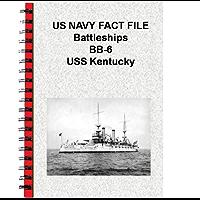 US NAVY FACT FILE Battleships BB-6 USS Kentucky