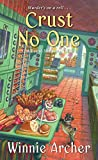 Crust No One (A Bread Shop Mystery Book 2)