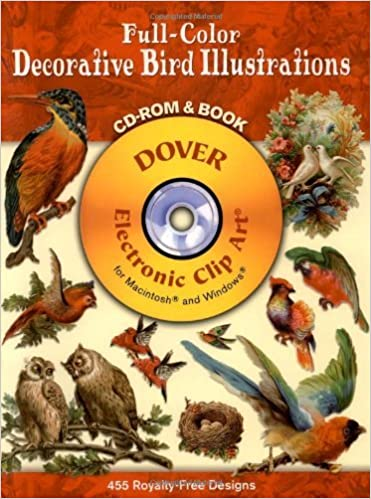 Full-Color Decorative Bird Illustrations CD-ROM and Book (Dover Electronic Clip Art) by Dover (1999-04-20)