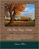 All These Things Added, James Allen, 1438503717