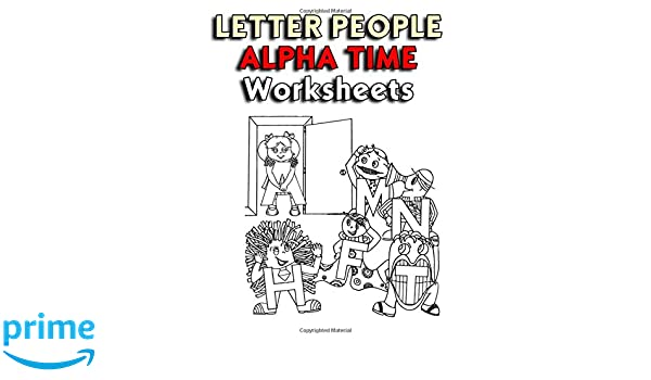 Letter People   Alpha Time Curriculum Worksheets: Letter People