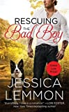 Rescuing the Bad Boy (Second Chance)