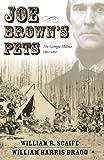 img - for Joe Brown's Pets: The Georgia Militia, 1861-1865 book / textbook / text book