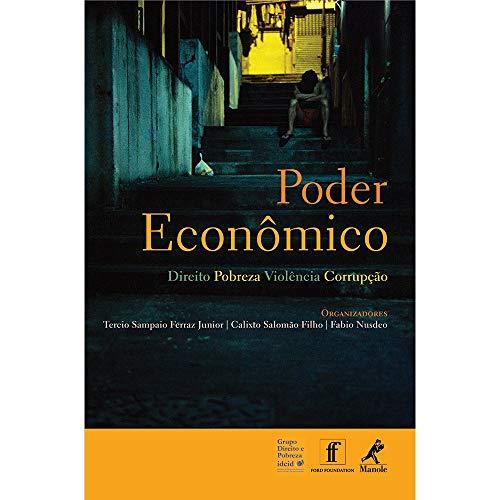 Poder econômico: Direito, Pobreza, Violência, Corrupção