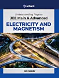 Understanding Physics for JEE Main and Advanced Electricity and Magnetism 2020
