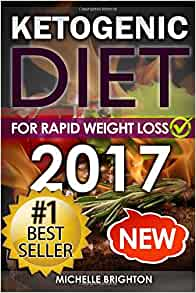 Ketogenic Diet: For Rapid Weight Loss: Recipes and