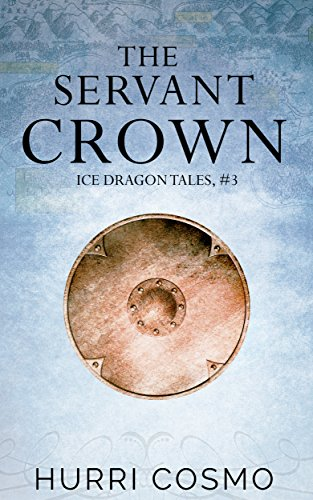Servant Crown Ice Dragon Tales ebook
