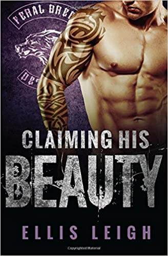 Book Claiming His Beauty: Volume 5 (Feral Breed Motorcycle Club)