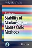Stability of Markov Chain Monte Carlo Methods, Kamatani, Kengo, 4431552561