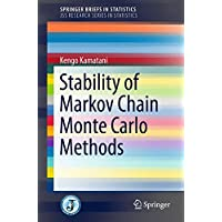 Stability of Markov Chain Monte Carlo Methods (SpringerBriefs in Statistics)