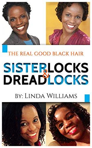 The Real Good Hair: Natural Hair, Sisterlocks & ()