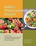 India's Phytonutrient Report