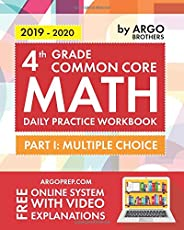 4th Grade Common Core Math: Daily Practice Workbook - Part I: Multiple Choice | 1000+ Practice Questions and Video Explanati