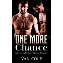 One More Chance: Gay Second Chance Sports Romance