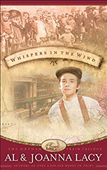 Whispers in the Wind (Orphan Trains Trilogy) by [Lacy, Al, Lacy, Joanna]