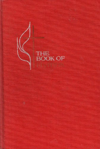 The Book Of Hymns: Official Hymnal Of The United Methodist Church (Methodist Book)