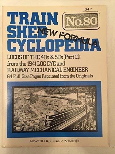 Train Shed Cyclopedia, No. 80: Locos of