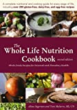 The Whole Life Nutrition Cookbook:  Whole Foods Recipes for Personal and Planetary Health, Second Edition