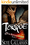 Torque: Serialized Romantic Suspense (The Redline Series Book 2)