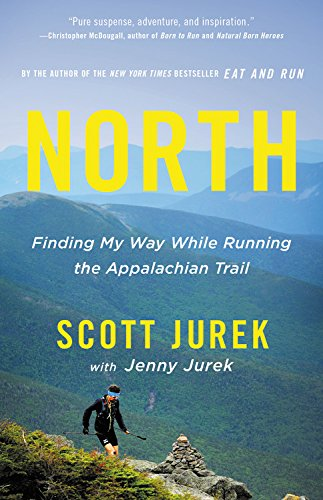 North: Finding My Way While Running the Appalachian Trail cover