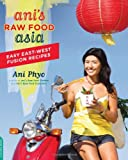 Ani's Raw Food Asia, Ani Phyo, 0738214574