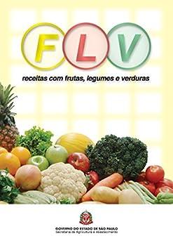 FLV: receitas com frutas, legumes e verduras eBook