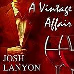 A Vintage Affair | Josh Lanyon