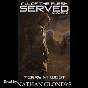 All of the Flesh Served: A Novella Audiobook