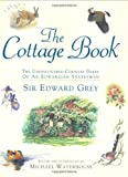 The Cottage Book, Edward Grey, 0297607529