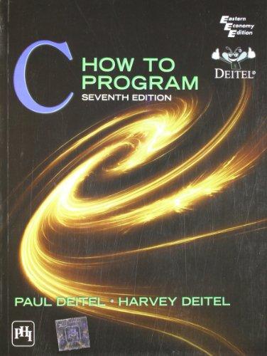 C How to Program (7th Edition) by Deitel