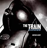 The Train, Jonathan Glancey, 184442345X