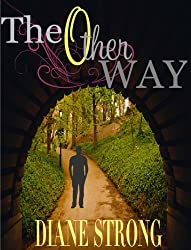 The Other Way (Short Story, Suspense and Running) (The Running Suspense Collection Book 3)