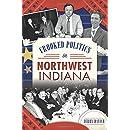 Crooked Politics in Northwest Indiana