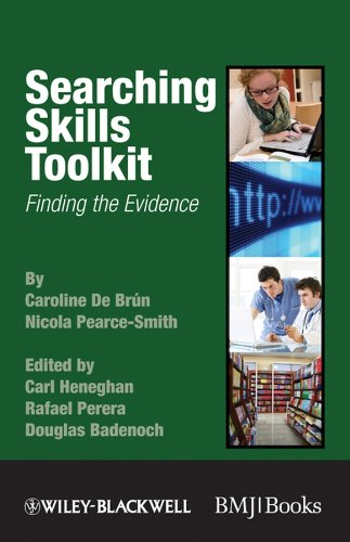 Searching Skills Toolkit: Finding the Evidence (EBMT-EBM Toolkit Series Book 10)